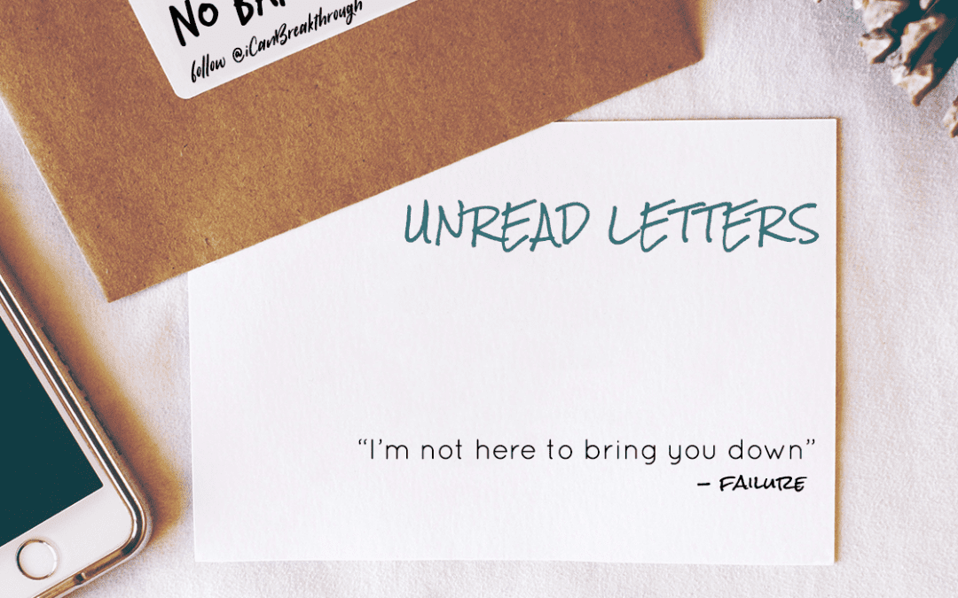 I'm Not Here to Bring You Down – Unread Letters