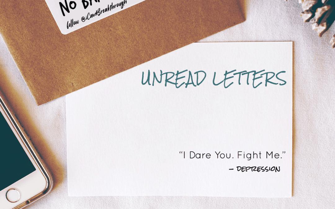 I Dare You. Fight Me. – Unread Letters